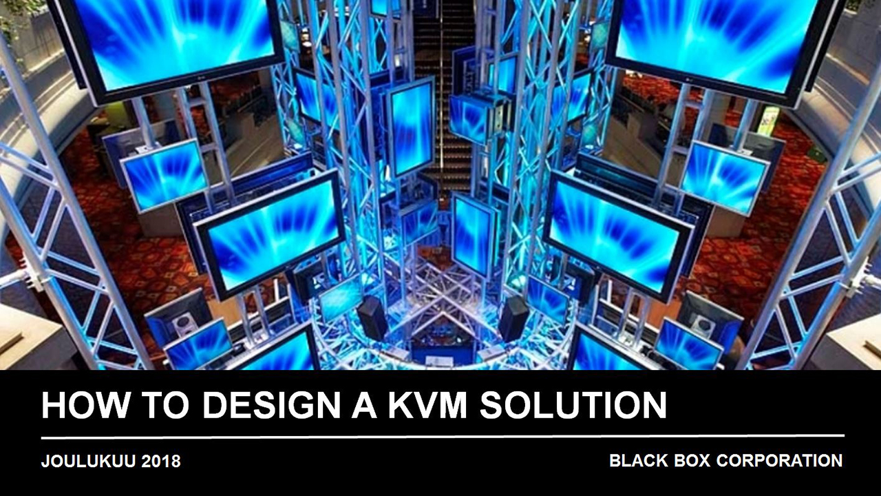 Webinar (in Finnish): How to Design a KVM Solution